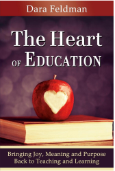 The Heart of Education by Dara Feldman