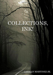 Collections, Ink! by German Martinez