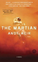 The Martian: A Novel [Kindle Edition] Andy Weir
