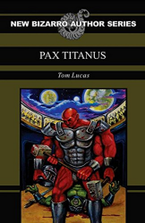 Pax Titanus by Tom Lucas
